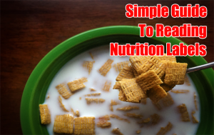 Simple Guide to Reading Nutrition Labels